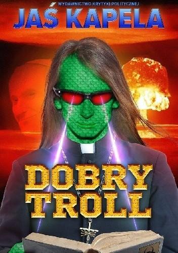 Okładka książki Dobry troll