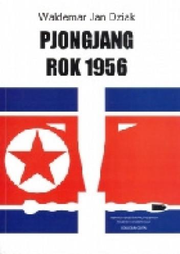 Okładka książki Pjongjang rok 1956