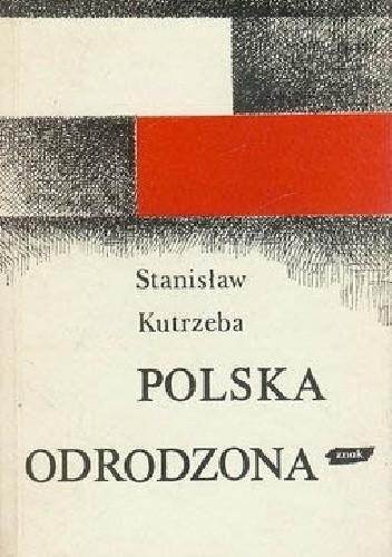 Okładka książki Polska odrodzona 1914-1939