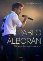 Pablo Alborán. Mil secretos que contarte