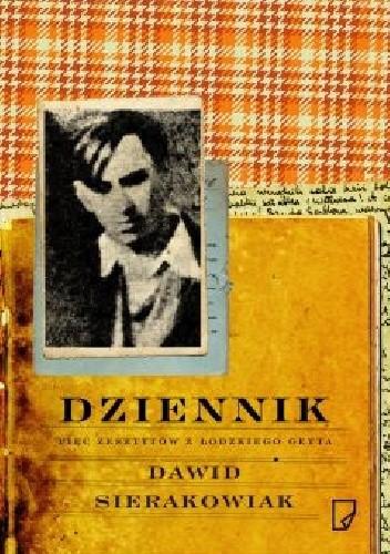 Okładka książki Dziennik. Pięć zeszytów z łódzkiego getta