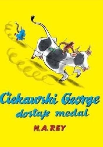 Okładka książki Ciekawski George dostaje medal