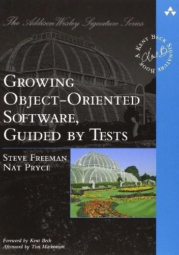 Okładka książki Growing Object-Oriented Software Guided by Tests