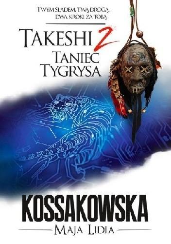 Okładka książki Takeshi. Taniec tygrysa