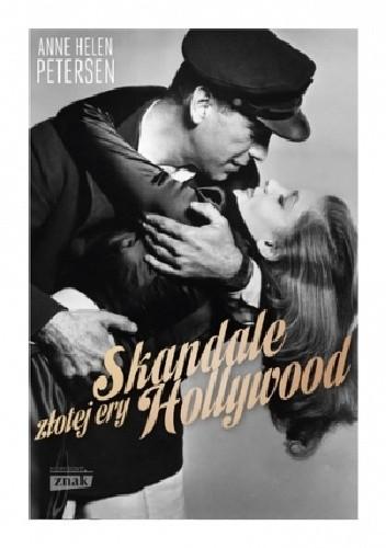 Okładka książki Skandale złotej ery Hollywood