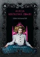 Alicja. Królowa zombi