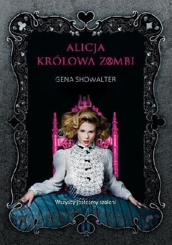 Okładka książki Alicja. Królowa zombi