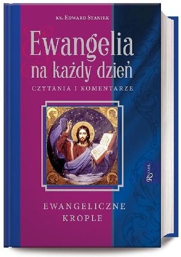 Okładka książki Ewangelia na każdy dzień. Czytania i komentarze - ewangeliczne krople