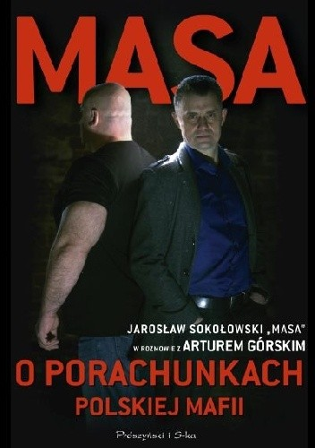 Okładka książki Masa o porachunkach polskiej mafii