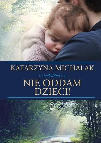 Okładka książki Nie oddam dzieci!