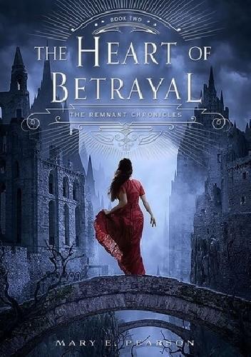 Okładka książki The Heart of Betrayal