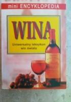 Wina. Uniwersalny leksykon win świata