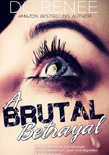 Okładka książki A Brutal Betrayal