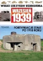 Fortyfikacje stałe po 1918 roku.