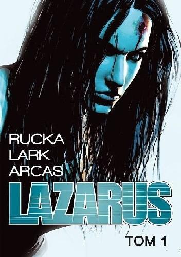 Okładka książki Lazarus #1: Rodzina