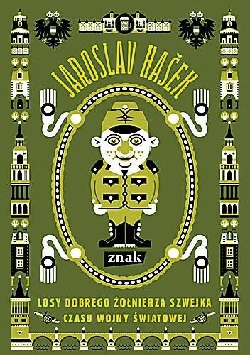Okładka książki Losy dobrego żołnierza Szwejka czasu wojny światowej