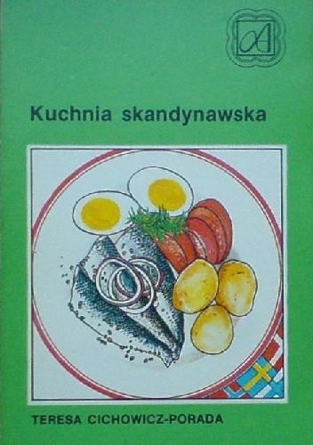 Kuchnia Skandynawska Teresa Cichowicz Porada 252848