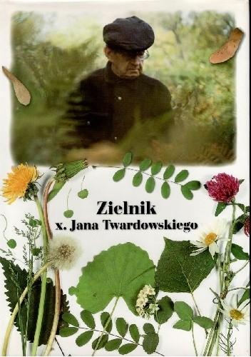 Okładka książki Zielnik x. Jana Twardowskiego