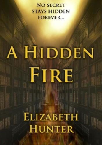 Okładka książki A Hidden Fire