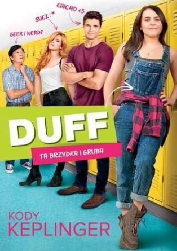 Okładka książki Duff. Ta brzydka i gruba