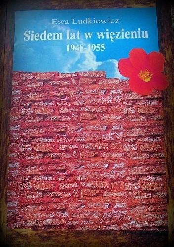 Okładka książki Siedem lat w więzieniu, 1948-1855