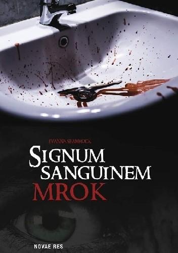 Okładka książki Signum Sanguinem. Mrok