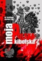 Moja Polska kibolska