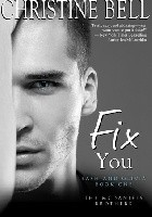 Fix You: Bash and Olivia  - Book One