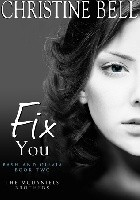 Fix You: Bash and Olivia - Book Two