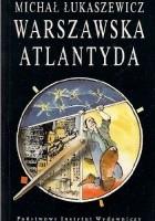 Warszawska Atlantyda