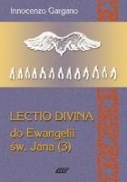 Lectio Divina do Ewangelii św. Jana - TOM 8