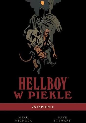 Okładka książki Hellboy w piekle: Zstąpienie