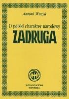 O polski charakter narodowy - Zadruga