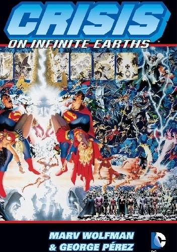 Okładka książki Crisis On Infinite Earths