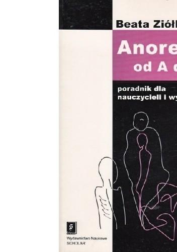 Okładka książki Anoreksja od A do Z