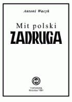 Mit polski - Zadruga