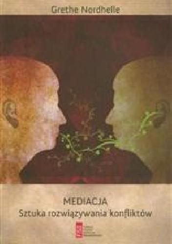 Okładka książki Mediacja. Sztuka rozwiązywania konfliktów