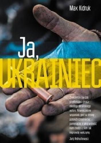 Okładka książki Ja, Ukrainiec