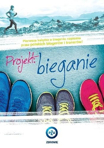 Okładka książki Projekt: Bieganie