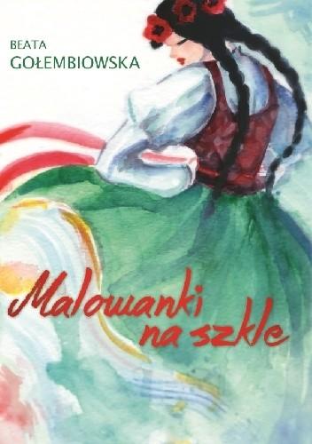 Okładka książki Malowanki na szkle