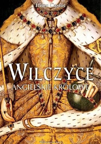 Okładka książki Wilczyce. Angielskie królowe