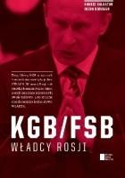 KGB/FSB. Władcy Rosji