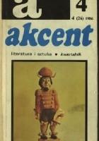 Akcent nr 4 (26), 1986. Chłopi - twórcy kultury