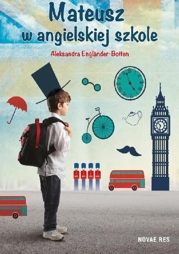 Okładka książki Mateusz w angielskiej szkole