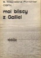 Moi bliscy z Galilei