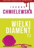 Wielki diament. Tom I