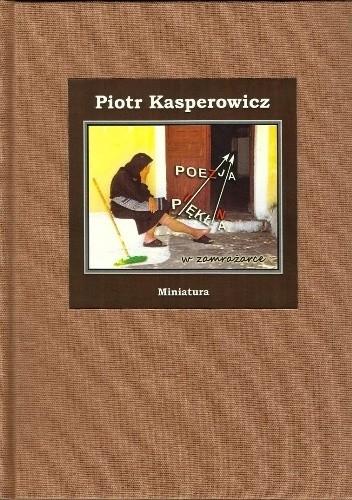 Okładka książki Poezja pękła (w zamrażarce)