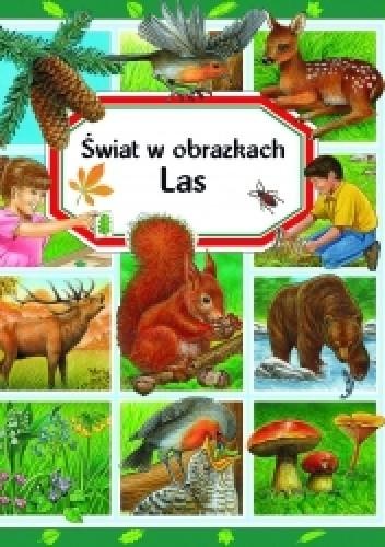 Okładka książki Las. Świat w obrazkach
