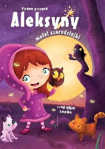 Okładka książki Siedem przygód Aleksyny małej czarodziejki
