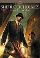 Sherlock Holmes i Wampiry Londynu Tom 1 - Zew krwi